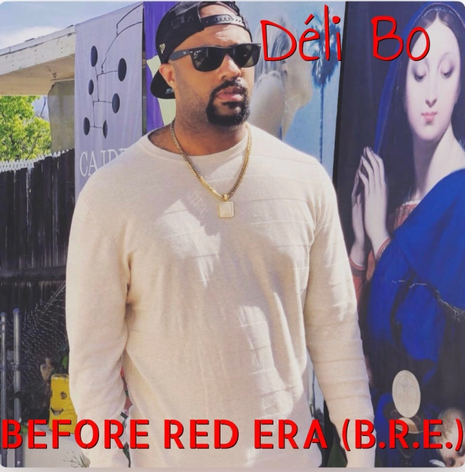 "[NEW MUSIC]Déli Bo –  ""Before Red Era"" 