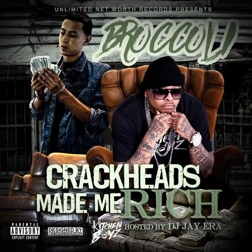 "[EP]TATTEDUPBROC – ""CRACKHEADS MADE ME RICH""