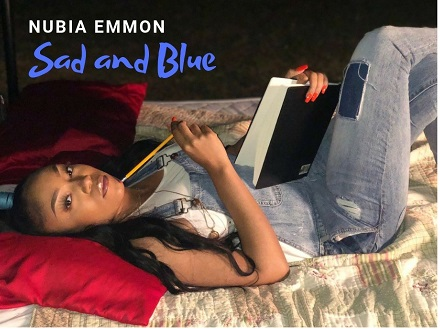 "[MUSIC VIDEO] NUBIA EMMON – ""SAD AND BLUE""