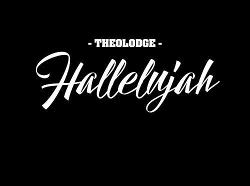 "[NEW MUSIC] THEOLODGE – ""HALLELUJAH""