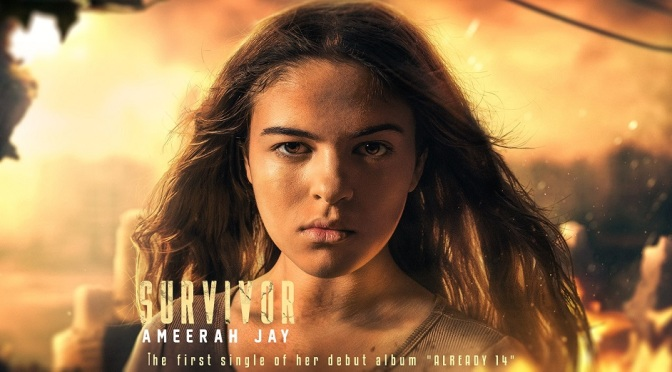 "[FEATURED ARTIST]14-Year-Old Ameerah Jay Goes Viral With Hot New Song ""Survivor"""