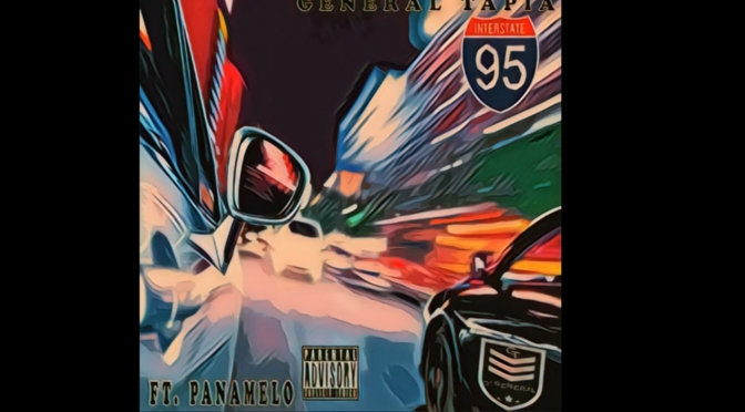 "[NEW MUSIC] GENERAL TAPIA – ""95"""