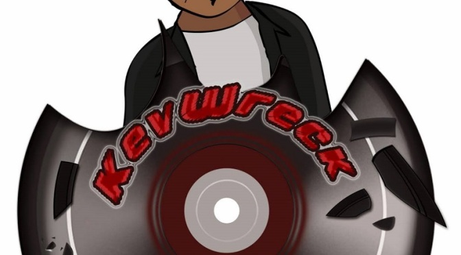KEVWRECK RECORDS – THE LABEL FOR INDEPENDENT ARTISTS | @KEVWRECKRECORDS
