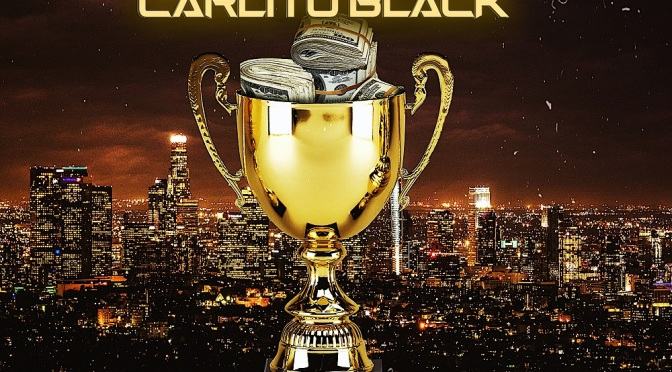"[VIDEO] Carlito Black – ""Kawhi"" | @ItsCarlitoBlack"