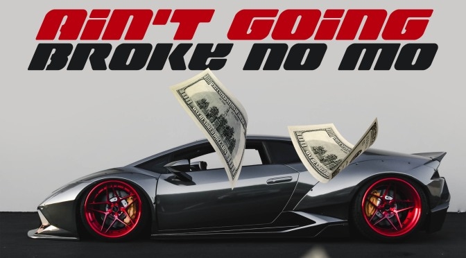 """[NEW MUSIC] MDOT TAYLOR – """"AIN'T GOING BROKE NO MORE"""" 