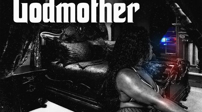 """[Video] Jaraiyia Alize' (@JaraiyiaAlize) – """"The Godmother"""""""